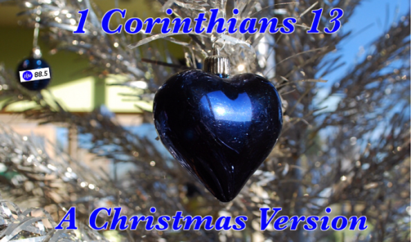 This Christmas Love 1 Corinthians 12 31: A Christmas Version